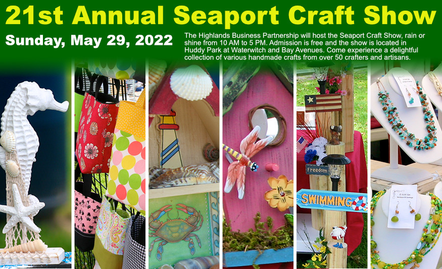 Highlands Annual Seaport Craft Show